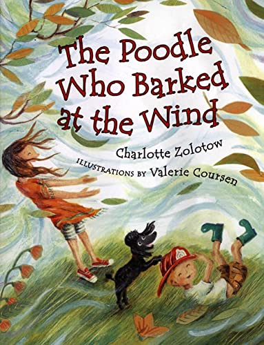 The Poodle Who Barked at the Wind (0805063064) by Charlotte Zolotow