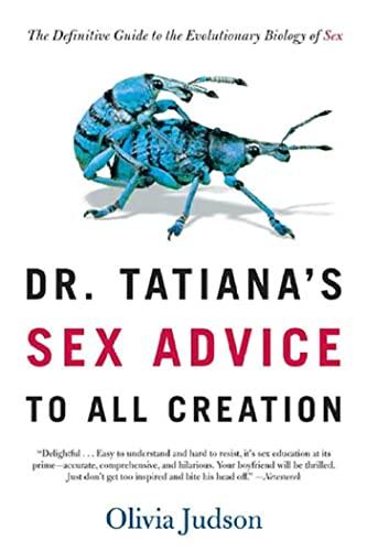 9780805063325: Dr Tatiana's Sex Advice to All Creation