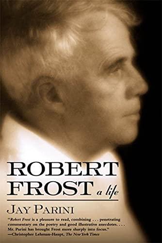 9780805063417: Robert Frost: A Life