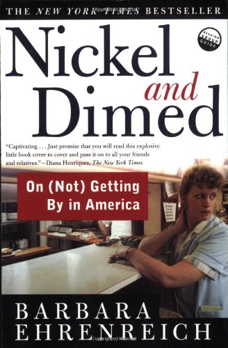 9780805063899: Nickel and Dimed: On Getting by in America (Spare Change?)