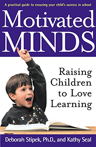 9780805063950: Motivated Minds: Raising Children to Love Learning