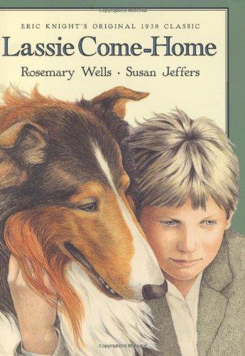 9780805064230: Lassie Come-home: Eric Knight's Original 1938 Classic