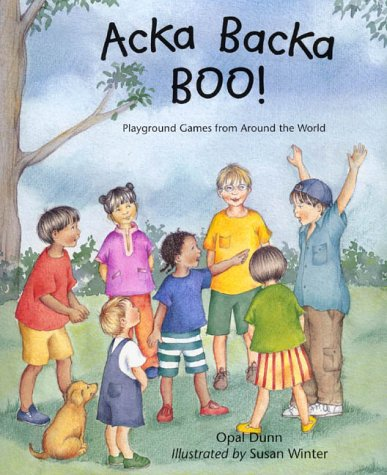 9780805064247: Acka Backa Boo!: Playground Games from Around the World