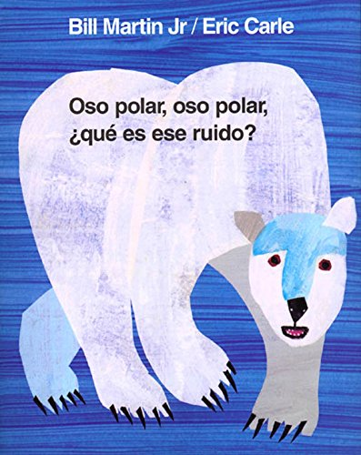 9780805064278: Oso polar, oso polar, ¿qué es ese ruido? (Brown Bear and Friends) (Spanish Edition)