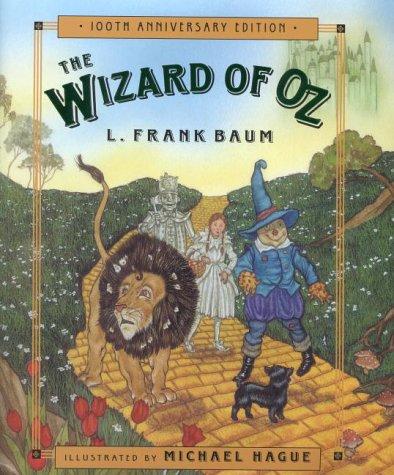 The Wizard of Oz: Celebrating the Hundredth: L. Frank Baum;