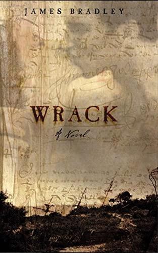 9780805064476: Wrack: A Novel