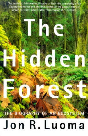 9780805064483: The Hidden Forest: The Biography of an Ecosystem