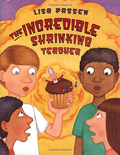9780805064520: The Incredible Shrinking Teacher