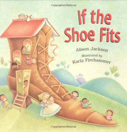 9780805064667: If the Shoe Fits