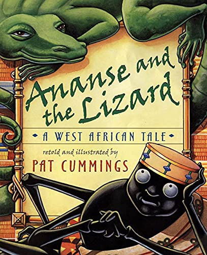 9780805064766: Ananse and the Lizard: A West African Tale