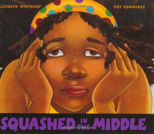 Squashed in the Middle (ALA Notable Children's Books. Younger Readers (Awards)): Winthrop, ...