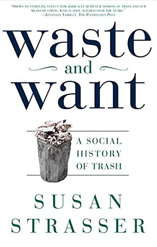 9780805065121: Waste and Want: A Social History of Trash