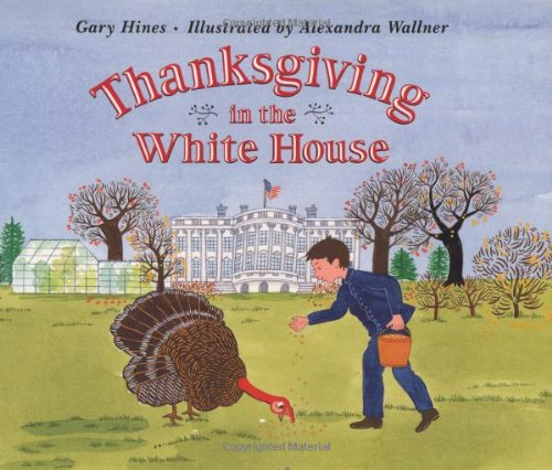 9780805065305: Thanksgiving in the White House