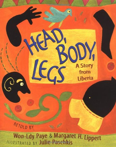 9780805065701: Head, Body, Legs: A Story from Liberia