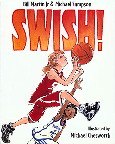Swish!: Sampson, Michael, Martin, Bill