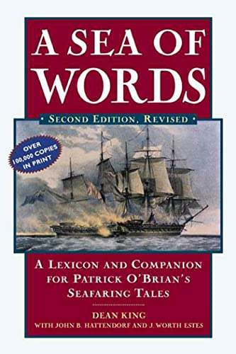 9780805066159: A Sea of Words: A Lexicon and Companion for Patrick O'Brian's Seafaring Tales