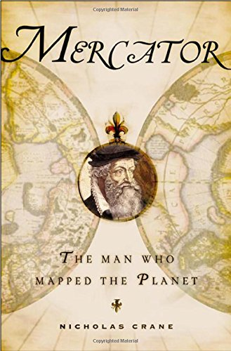 9780805066241: Mercator: The Man Who Mapped the Planet