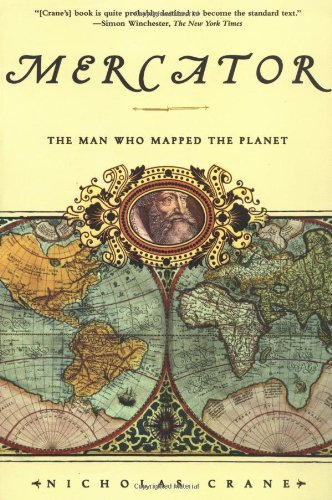 9780805066258: Mercator: The Man Who Mapped the Planet