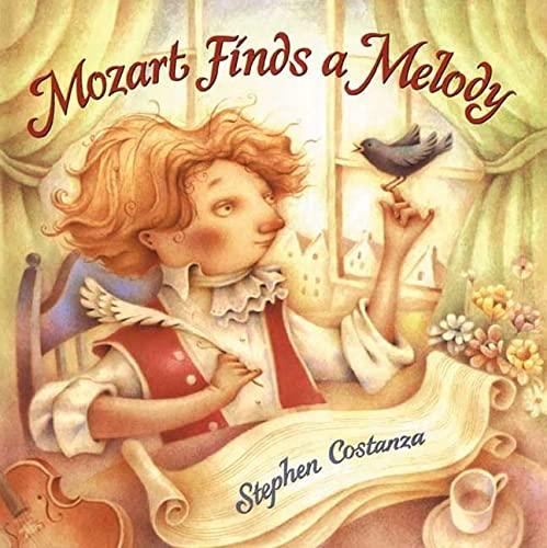 9780805066272: Mozart Finds a Melody