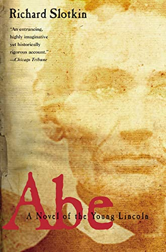 9780805066395: Abe: A Novel of the Young Lincoln