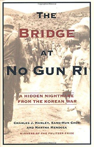 9780805066586: The Bridge at No Gun Ri: A Hidden Nightmare from the Korean War