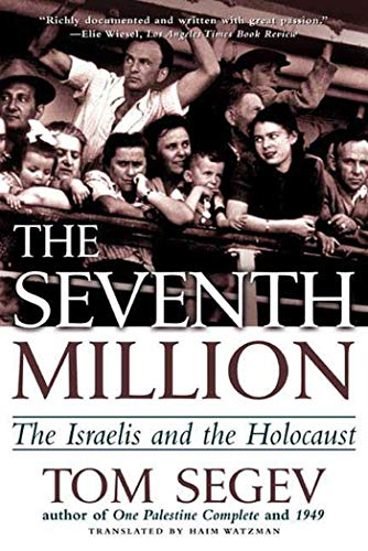 9780805066609: The Seventh Million: The Israelis and the Holocaust