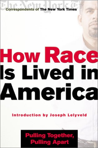 9780805067408: How Race Is Lived in America: Pulling Together, Pulling Apart
