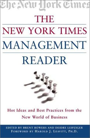 9780805067422: New York Times Management Reader: Hot Ideas and Best Practices from the New World of Business