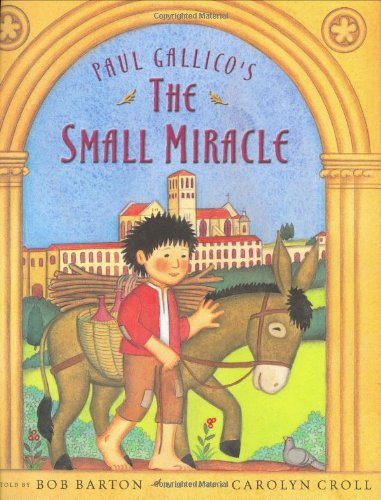 Paul Gallico's The Small Miracle (0805067450) by Bob Barton; Paul Gallico