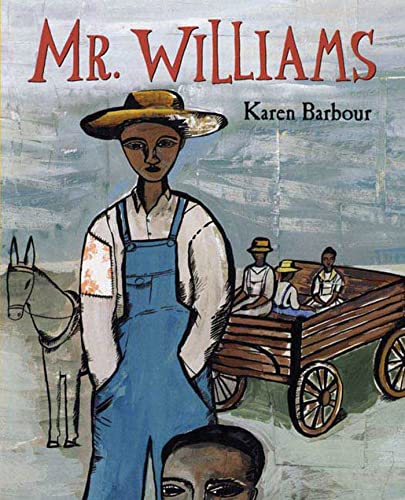 Mr. Williams (0805067736) by Karen Barbour