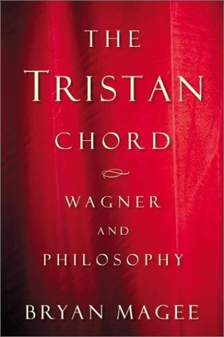 9780805067880: The Tristan Chord: Wagner and Philosphy