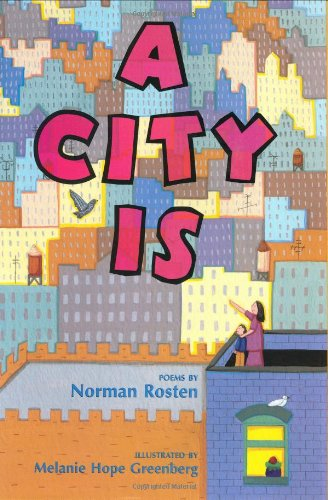 A City Is: Rosten, Norman