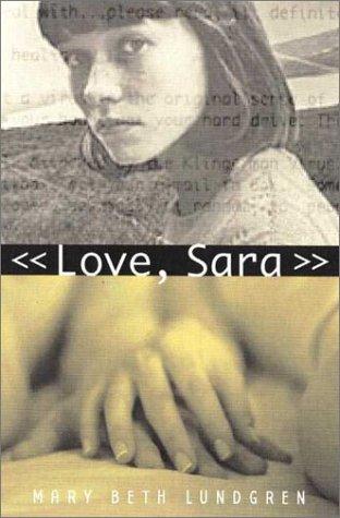 9780805067972: Love, Sara
