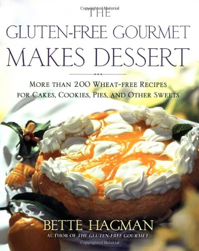 9780805068061: The Gluten-free Gourmet Makes Dessert