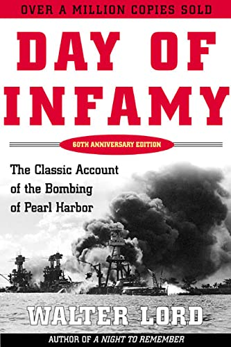 9780805068092: Day of Infamy: The Classic Account of the Bombing of Pearl Harbor
