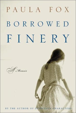 9780805068153: Borrowed Finery: A Memoir