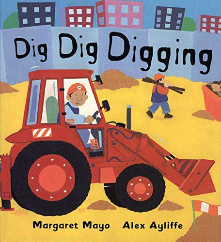 9780805068405: Dig Dig Digging (Books for Young Readers)