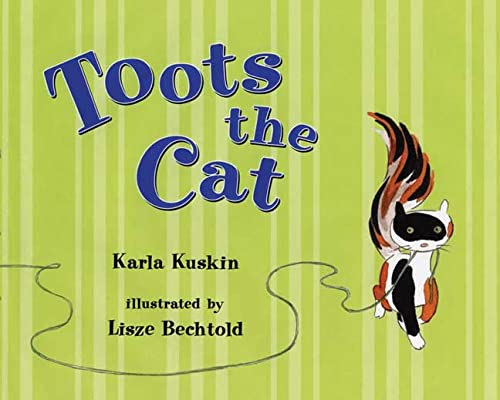 Toots the Cat: Kuskin, Karla