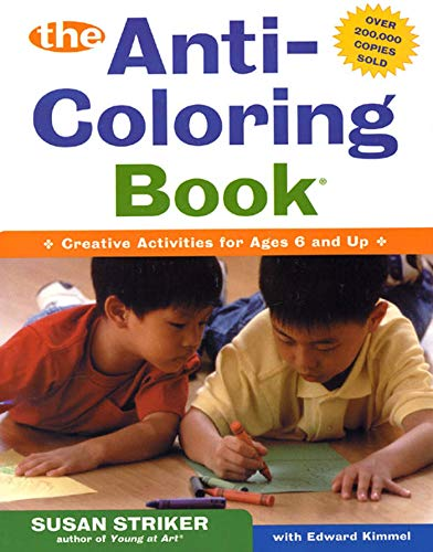 9780805068429: The Anti-Coloring Book: Creative Activities for Ages 6 and Up