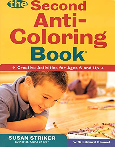 9780805068436: The Second Anti-Coloring Book: Creative Activites for Ages 6 and Up