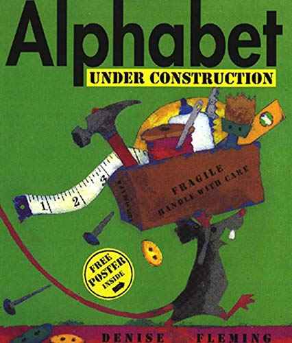 9780805068481: Alphabet Under Construction [With Free Poster]