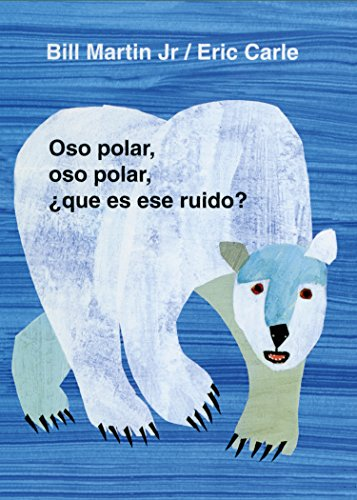 9780805069020: Oso polar, oso polar, ¿qué es ese ruido? (Brown Bear and Friends) (Spanish Edition)