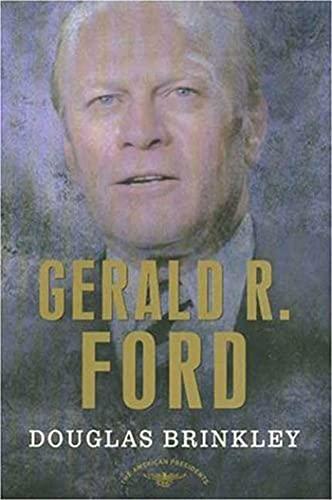 Gerald R. Ford: Brinkley, Douglas