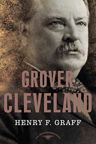 9780805069235: Grover Cleveland (The American Presidents Series)