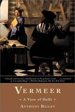 9780805069303: Vermeer: A View of Delft