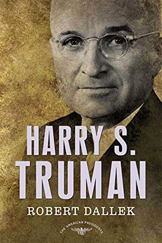 9780805069389: Harry S. Truman: The American Presidents Series: The 33rd President, 1945-1953