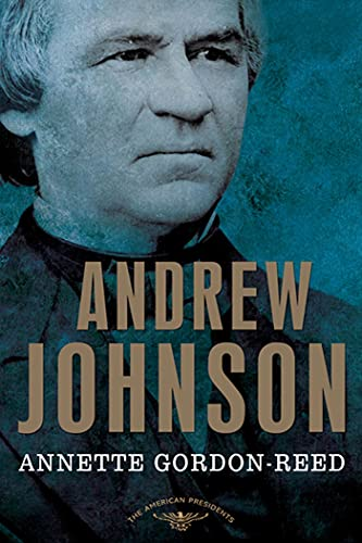9780805069488: Andrew Johnson: The American Presidents Series: The 17th President, 1865-1869