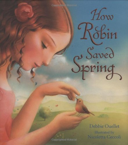9780805069709: How Robin Saved Spring