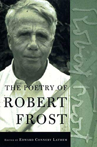 9780805069860: The Poetry of Robert Frost: The Collected Poems, Complete and Unabridged