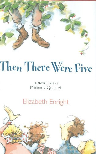 9780805070620: Then There Were Five (The Melendy Quartet)